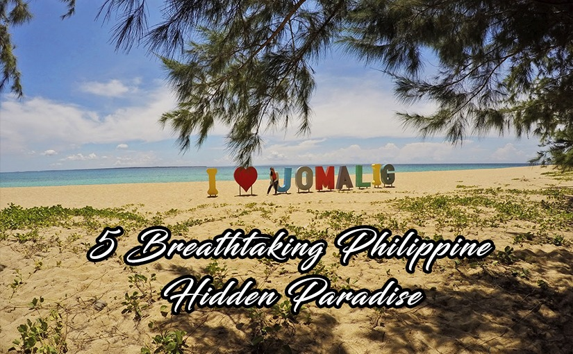 5 Breathtaking Philippine Hidden Paradise