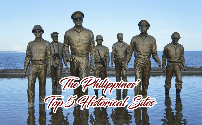 The Philippines' Top 5 Historical Sites