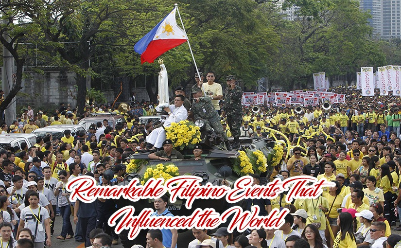 Remarkable Filipino Events That Influenced the World