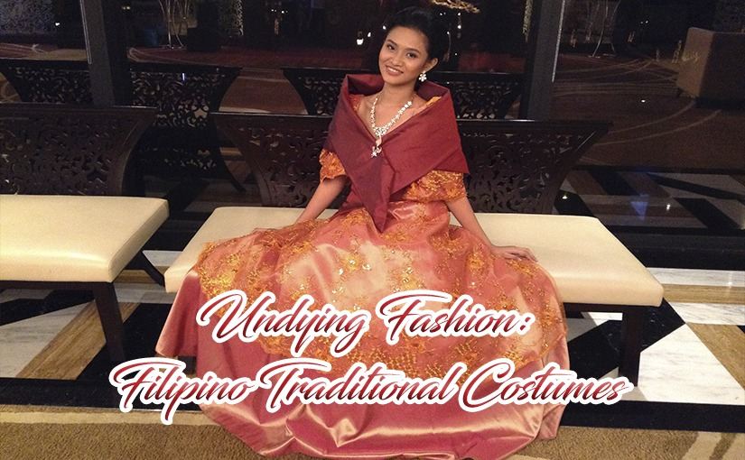 Undying Fashion Filipino Traditional Costumes Our 7107 Islands