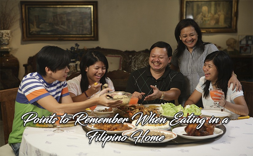 Points to Remember When Eating in a Filipino Home